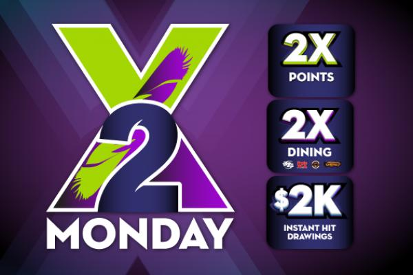 2X Monday