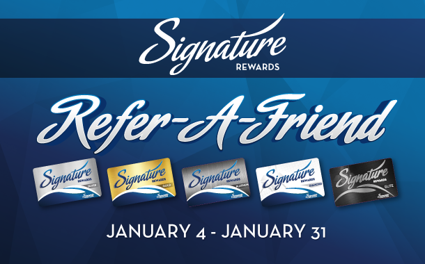 Signature Rewards Refer-a-Friend