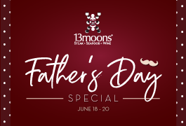 Father's Day Special at 13moons